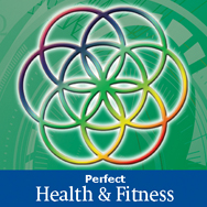 Perfect Health and Fitness