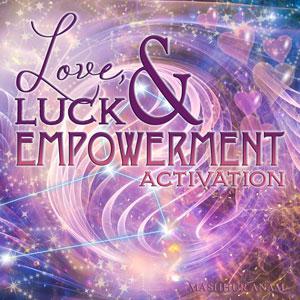 Love, Luck & Empowerment Series