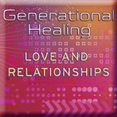 Generational Healing – Relationships