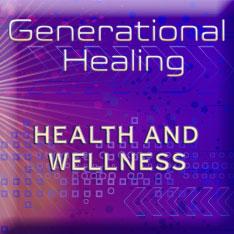 Generational Healing – Health & Wellness
