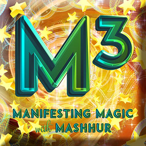 M3 - Manifesting Magic with Mashhur
